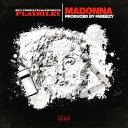 804Productions Present: Madonna by Play Rilley