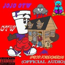 """JoJo Otw-""""Otw""""(Prod.Foreigner2x)(Freestyle)"""