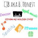 CJB aka B. Honest (@therealbhonest) - Lucid Dreaming