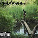 dontdavid (@retakexxx) - Bad Dream